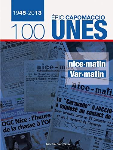 9782359560374: Les unes de Nice-Matin Var-matin 1945-2013