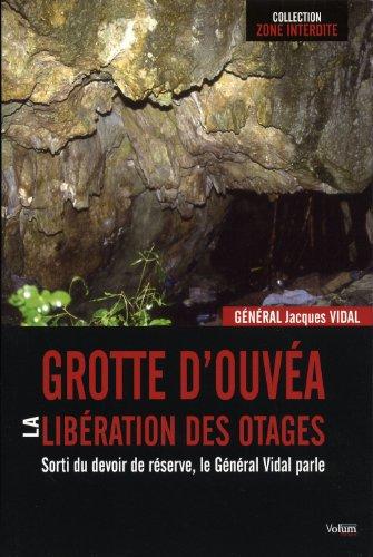 9782359600131: Grotte d'Ouvéa, la libération des otages