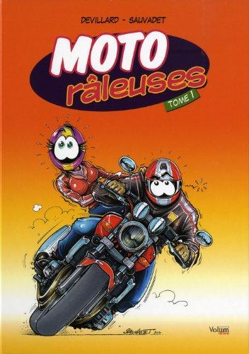 9782359600148: Moto Râleuses, Tome 1 (French Edition)