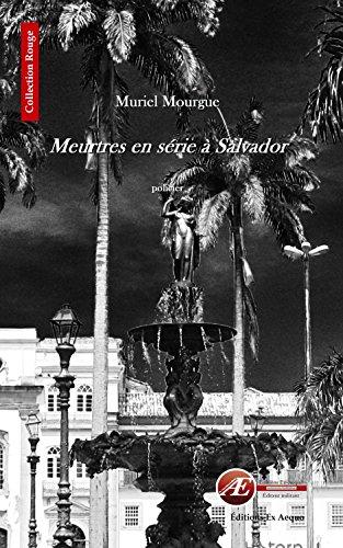 9782359626643: Meutres en série à Salvador