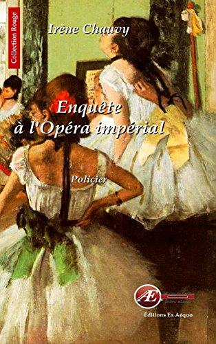 9782359627220: Enquete a l'Opéra Imperial