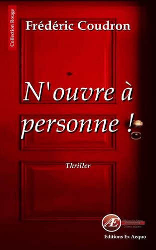 9782359627572: N'ouvre � personne