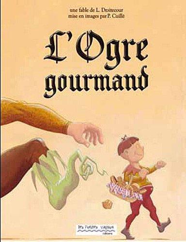 9782359650396: L'ogre gourmand