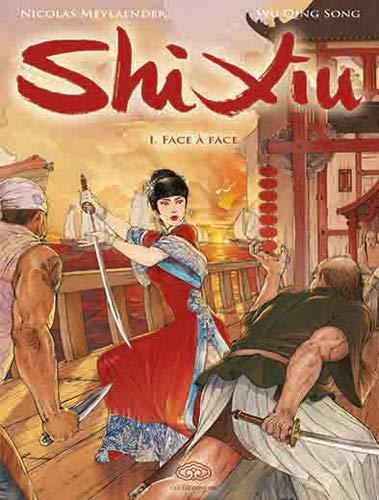 9782359660425: Shi Xiu, Tome 1 (French Edition)