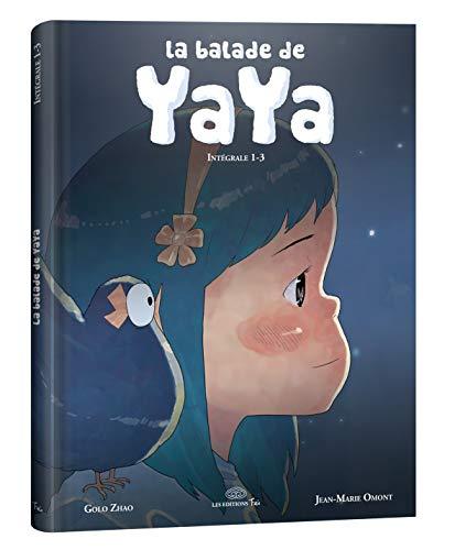 9782359660852: Balade de Yaya - Intégrale (La) Vol.1