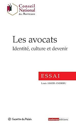 9782359710380: Les avocats : Identité, culture et devenir