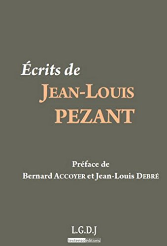 Ecrits de Jean-Louis Pezant (French Edition): Collectif