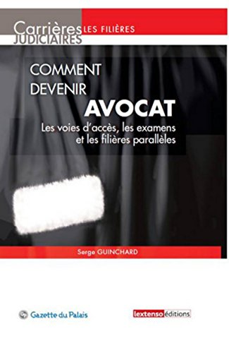 9782359710601: Comment devenir avocat