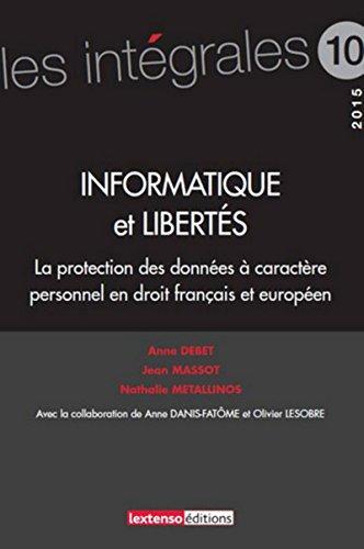 Informatique et libertés : la protection des données personnelles en droit fran&...