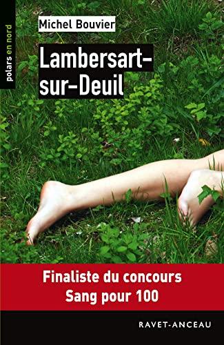 9782359732443: Lambersart-sur-Deuil