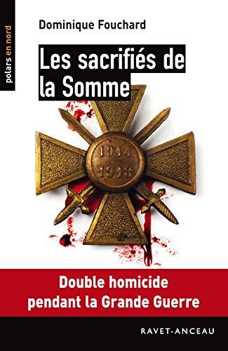 9782359733822: Les sacrifiés de la Somme