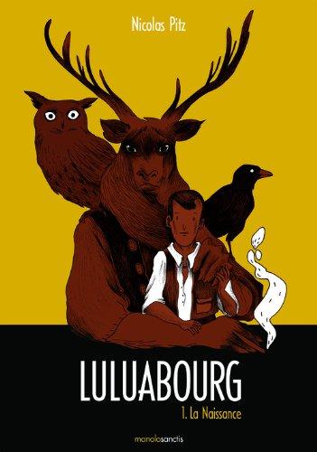9782359760156: Luluabourg tome 1