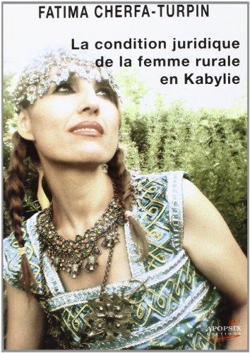 9782359790108: La condition juridique de la femme rurale en Kabylie