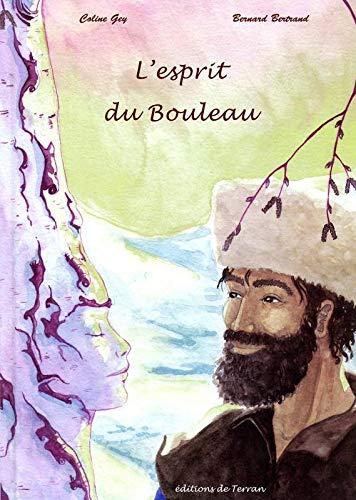 9782359810011: L'esprit du Bouleau