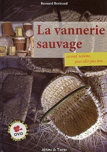9782359810189: La vannerie sauvage - Second volume, pour aller plus loin - Livre + DVD