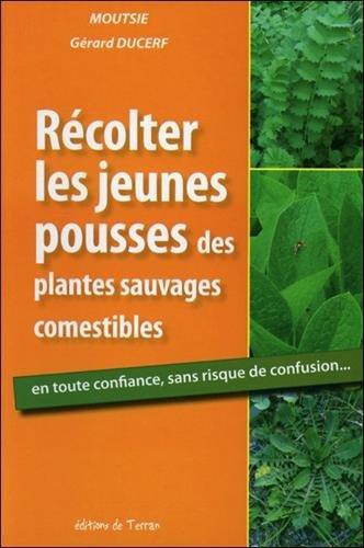 9782359810325: R�colter les jeunes pousses des plantes sauvages comestibles