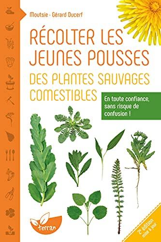 9782359810455: Récolter les jeunes pousses des plantes sauvages comestibles