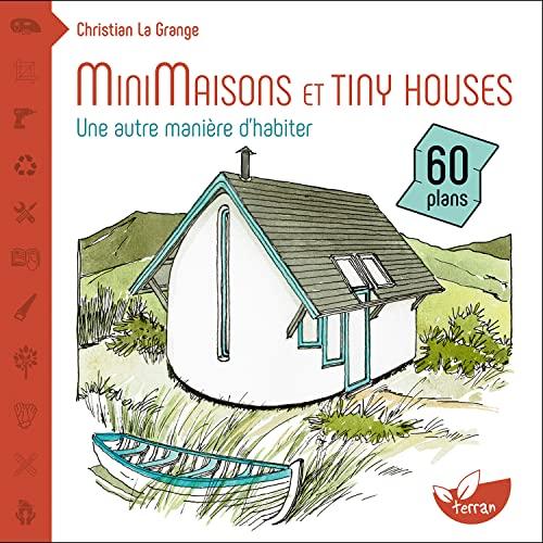 9782359811292: Minimaisons et tiny houses - Une autre manière d'habiter