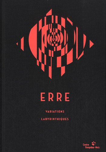 9782359830149: Erre : Variations labyrinthiques