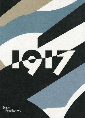 1917 (French Edition): Claire And Laurent Le Bon Garnier