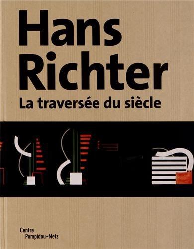 9782359830279: Hans Richter : La traversée du siècle