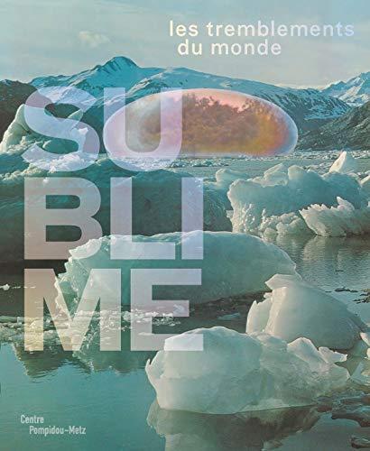 9782359830415: Sublime : Les tremblements du monde