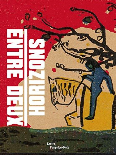 9782359830439: Entre deux horizons : Avant-gardes allemandes et françaises du Saarlandmuseum