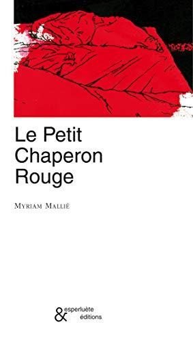 9782359840001: le petit chaperon rouge