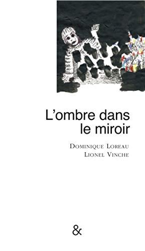 9782359840476: L'ombre dans le miroir