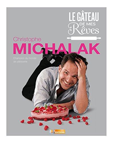 9782359850949: Le gâteau de mes rêves (M6 EDITIONS)