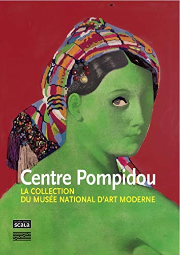 9782359880076: Centre Pompidou : La collection du Mus�e national d'art moderne, peintures et sculptures