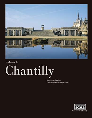 9782359880366: Le ch�teau de Chantilly