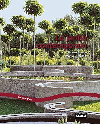 9782359880373: Le jardin contemporain : Renouveau, expériences et enjeux