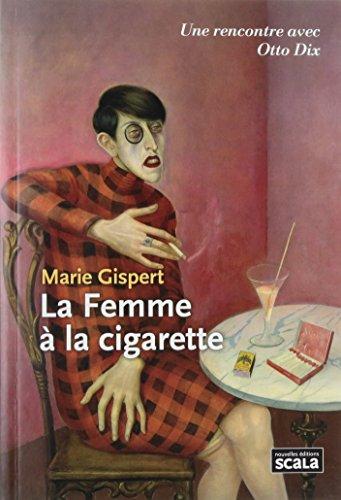 9782359880458: La Femme à la cigarette : Otto Dix