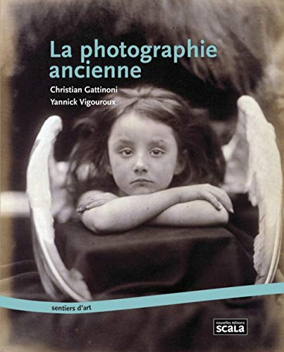 PHOTOGRAPHIE ANCIENNE (LA): GATTINONI CHRISTIAN