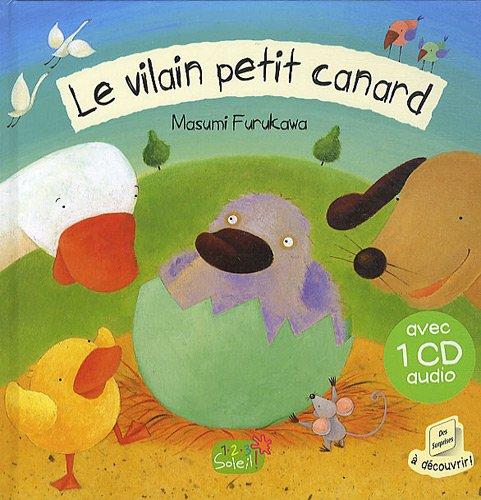 VILAIN PETIT CANARD (+ 1 CD AUDIO): FURUKAWA, MASUMI