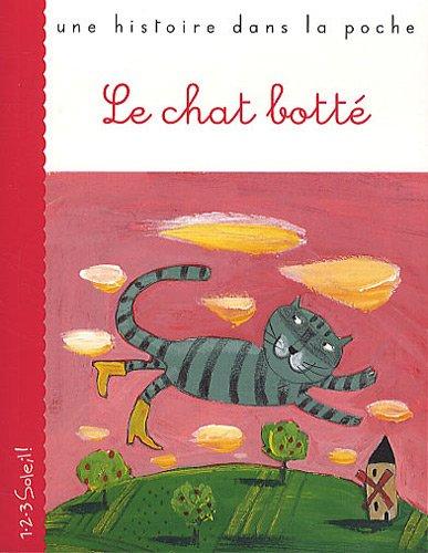 Le chat botté: Charles Perrault; Francesca Chessa