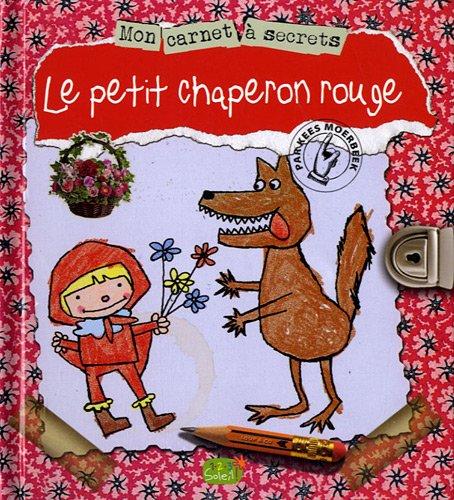 9782359900521: Mon carnet � secret le petit chaperon rouge