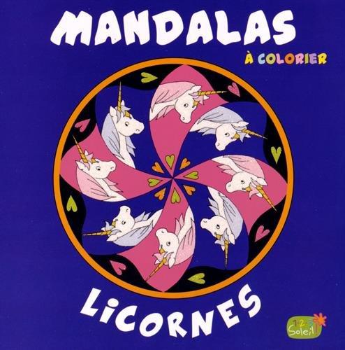 9782359901061: Licornes : Mandalas � colorier
