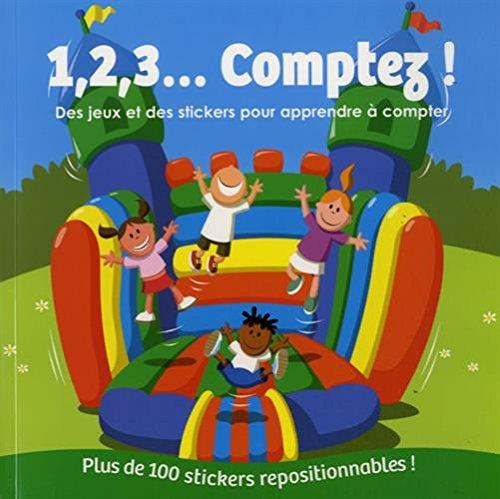 9782359901450: 1, 2, 3... comptez ! : Des jeux et des stickers pour apprendre à compter