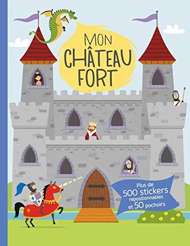 9782359901535: Mon château fort : Plus de 500 stickers repositionnables et 50 pochoirs