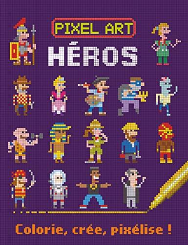 9782359901696: Héros : colorie, crée, pixélise !