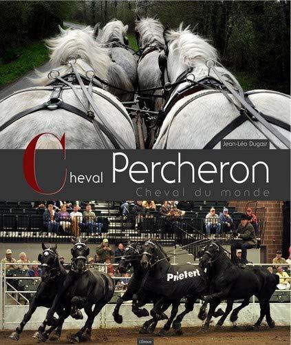 9782359920246: Cheval Percheron, Cheval du Monde