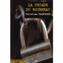 La triade du bourreau: Christian Blanchard