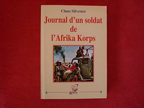 Journal d un Soldat de l Afrika: Claus Silvester