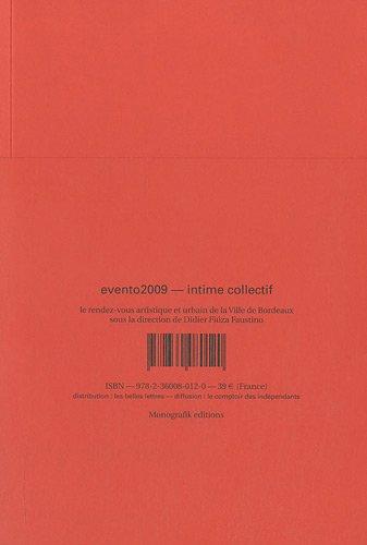 Biennale d'art contemporain de Bordeaux 2009 -----Evento 2009 ----Intime Collectif -----------...
