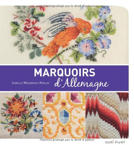 Marquoirs d'Allemagne (French Edition)