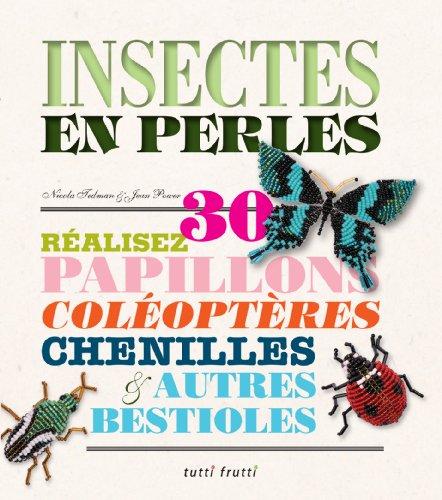 9782360090037: Insectes en perles