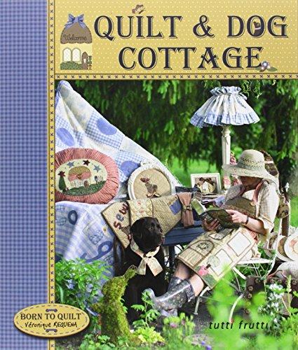 9782360090044: Quilt & Dog Cottage