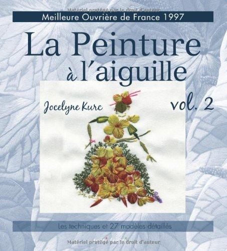 9782360090129: Peinture � l'aiguille : Volume 2, Les mod�les